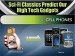 Sci-Fi Classics Predict Our High Tech Gadgets