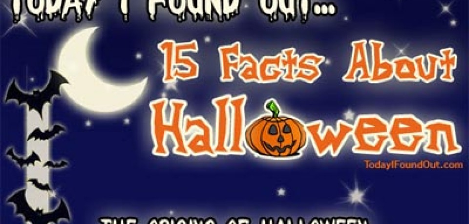 15 Facts About Halloween