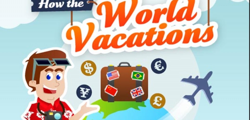 How the World Vacations