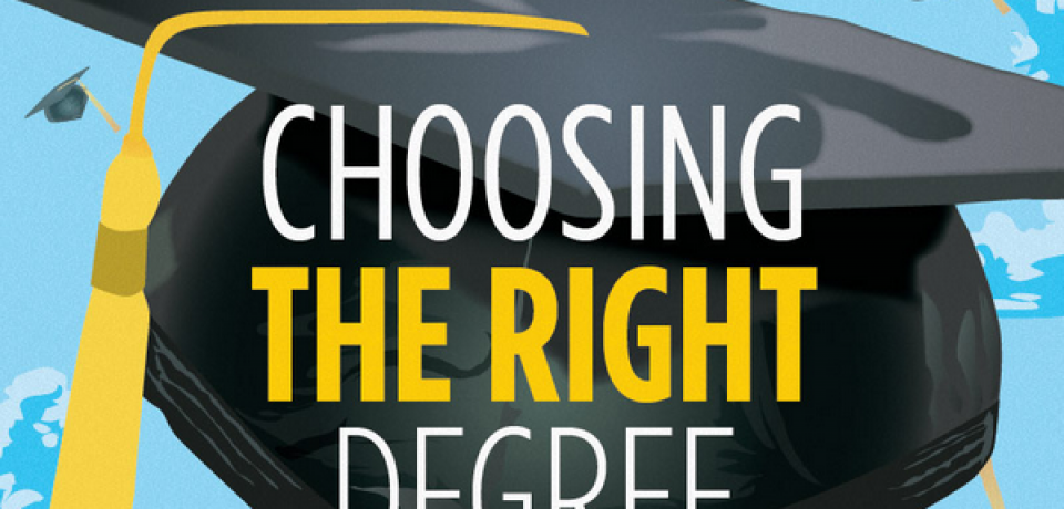 Choosing the Right Degree [Infographic]