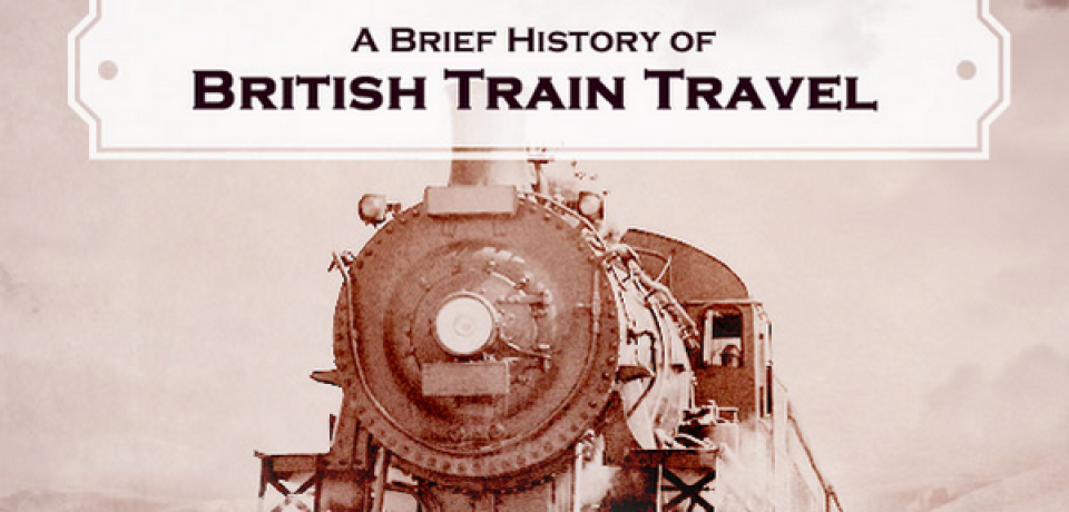 History of British Train Travel