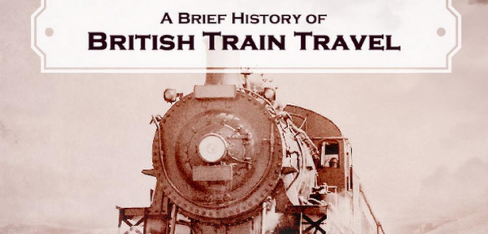 History of British Train Travel
