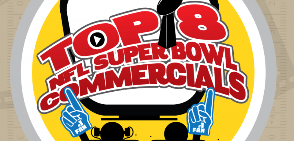 Top 8 NFL Super Bowl Commercials