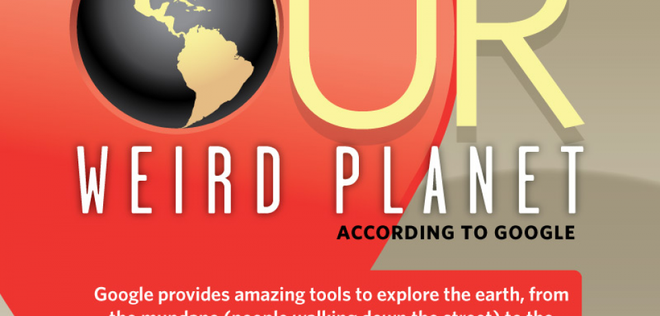 Our Weird Planet According to Google [Infographic]