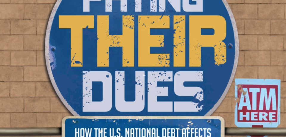 Paying Their Dues: How the U.S. National Debt Affects You [Infographic]