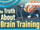 The Truth About Brain Training