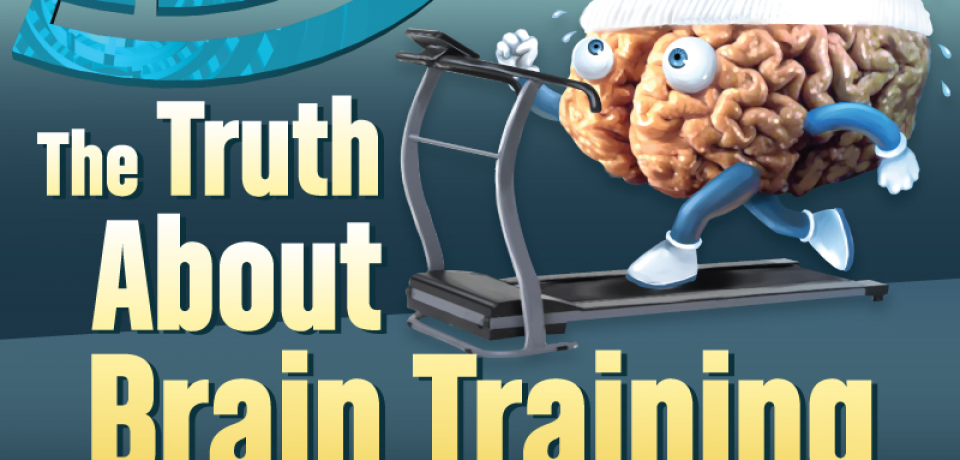 The Truth About Brain Training [Infographic]