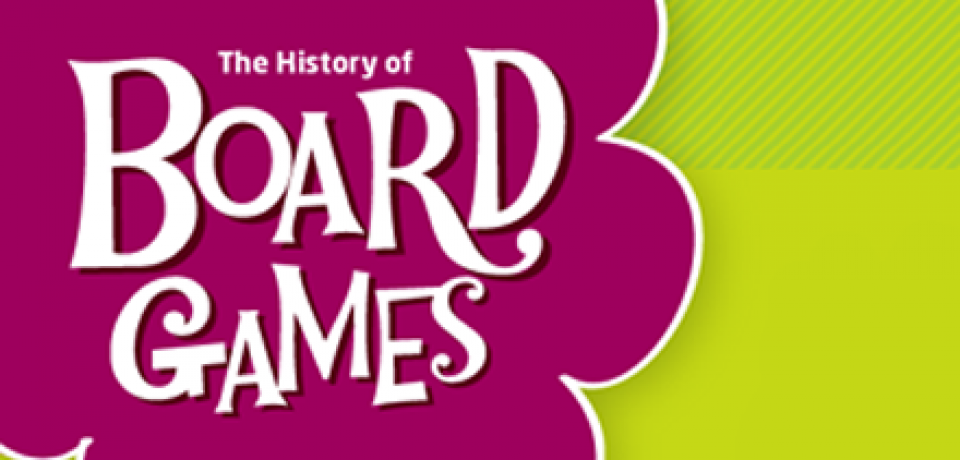 The History of Board Games