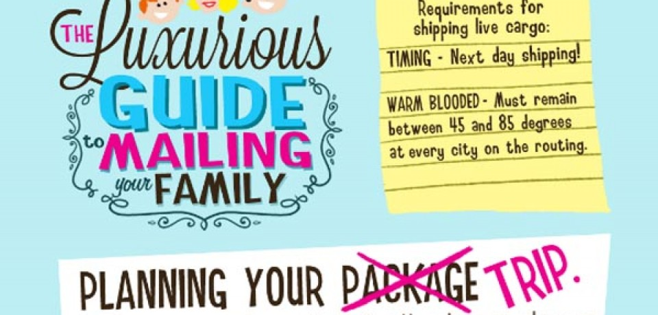 The Complete Guide to Mailing Your Family