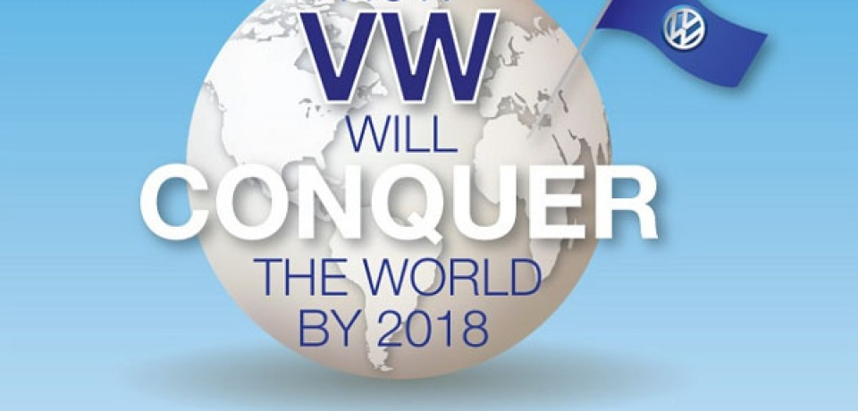 How VW will conquer the world