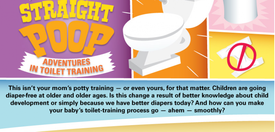The Straight Poop: Adventures in Toilet Training [Infographic]